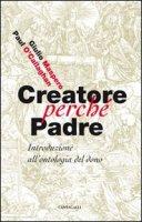 Creatore perchè Padre - O'callaghan Paul