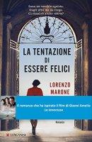 La tentazione di essere felici - Lorenzo Marone