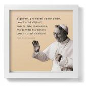 """Quadro """"Signore, prendimi come sono..."""" di Papa Albino Luciani con foto - dimensioni 23x23 cm - Papa Albino Luciani"""