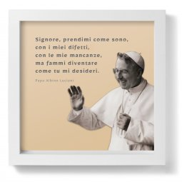 """Copertina di 'Quadro """"Signore, prendimi come sono..."""" di Papa Albino Luciani con foto - dimensioni 23x23 cm'"""