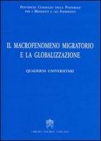 Il Macrofenomeno Migratorio e la Globalizzazione - Pontificio Consiglio della Pastorale per i Migranti e gli Itineranti