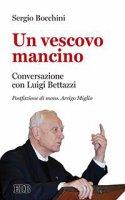 Un vescovo mancino - Sergio Bocchini