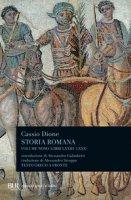 Storia romana. Testo greco a fronte. Ediz. bilingue - Dione Cassio