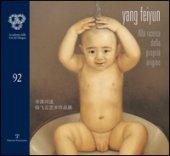 Yang Feiyun. Alla ricerca della propria origine. Ediz. italiana e cinese