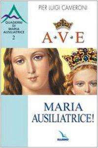 Copertina di 'Ave, Maria Ausiliatrice!'