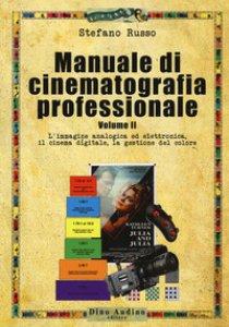 Copertina di 'Manuale di cinematografia professionale'