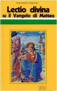 Copertina di '«Lectio divina» su il Vangelo di Matteo'