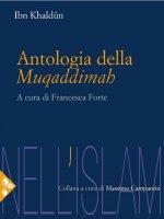Antologia della Muqaddimah - Ibn Khaldun