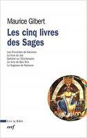Les cinq livres des Sages - Maurice Gilbert