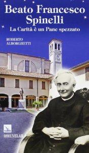 Copertina di 'Beato Francesco Spinelli'