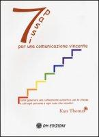 Sette passi per una comunicazione vincente - Kass Thomas