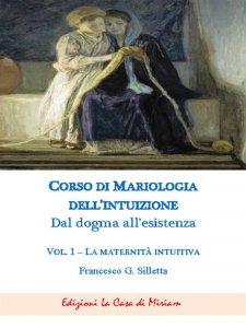 Copertina di 'Corso di mariologia dell'intuizione'