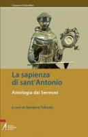 La sapienza di sant'Antonio. Antologia dai Sermoni