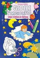Gioele l'angioletto - Gallizio Barbara