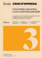 CRISI D'IMPRESA 3 - Concordato preventivo e con continuità aziendale - Alessandro Danovi,  Giuseppe Acciaro