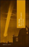 Racconti dello spazio e del tempo - Wells Herbert G.