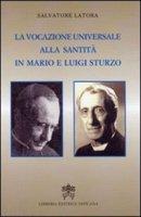 Vocazione Universale alla Santità in Mario e Luigi Sturzo - Salvatore Latora