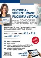 Filosofia e Scienze Umane - Filosofia e Storia per il Concorso a cattedra 2016 - Redazioni Edizioni Simone