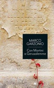 Copertina di 'Con Martini a Gerusalemme'