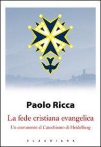 Copertina di 'La fede cristiana evangelica'