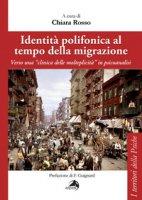 Identità polifonica al tempo della migrazione