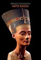 Arte egizia - Donadoni Sergio