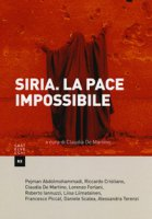 Siria. La pace impossibile