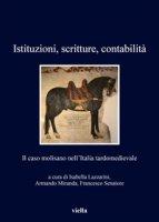 Istituzioni, scritture, contabilità. Il caso molisano nell'Italia tardomedievale
