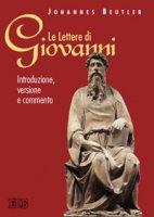 Le lettere di Giovanni. Introduzione, versione e commento - Beutler Johannes