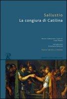La congiura di Catilina. Testo latino a fronte - Sallustio C. Crispo