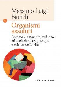 Copertina di 'Organismi assoluti'