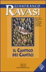 Copertina di 'Il cantico dei cantici. Quattro conferenze tenute al Centro culturale S. Fedele di Milano'