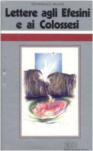 Copertina di 'Lettere agli Efesini e ai Colossesi. Ciclo di conferenze (Milano, Centro culturale S. Fedele)'