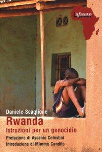 Copertina di 'Rwanda. Istruzioni per un genocidio'