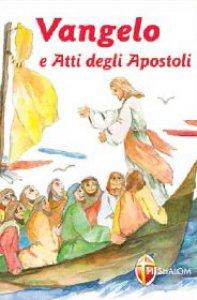 Copertina di 'Vangelo e Atti degli Apostoli  (caratteri grandi)'