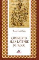 Commento alle Lettere di Paolo - Teodoreto di Ciro