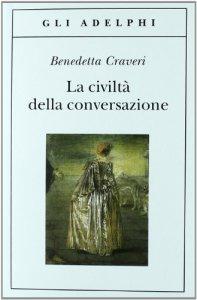 Copertina di 'La civiltà della conversazione'