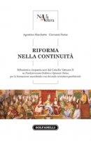 Riforma nella continuità - Agostino Marchetto,  Giovanni Parise