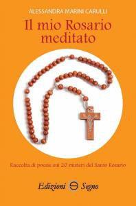 Copertina di 'Il mio Rosario meditato'