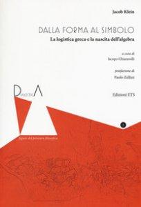 Copertina di 'Dall'eidos al simbolo. La logistica greca e la nascita dell'algebra. Ediz. critica'