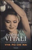 Viva più che mai - Vitali Andrea