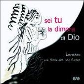 Sei tu la dimora di Dio. Loreto: una festa che non finisce - Azione Cattolica Italiana