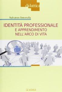Copertina di 'Identità professionale e apprendimento nell'arco di vita.'