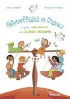 Giustizia e pace - Barbara Baffetti,  Alessandra Mantovani