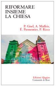 Copertina di 'Riformare insieme la Chiesa'