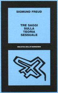 Copertina di 'Tre saggi sulla teoria sessuale'