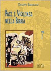 Copertina di 'Pace e violenza nella Bibbia'