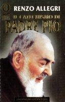 Il catechismo di padre Pio - Allegri Renzo
