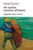 «In uscita» incontro all'amore - Giorgio Zannoni