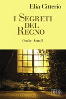 I segreti del Regno - Elia Citterio